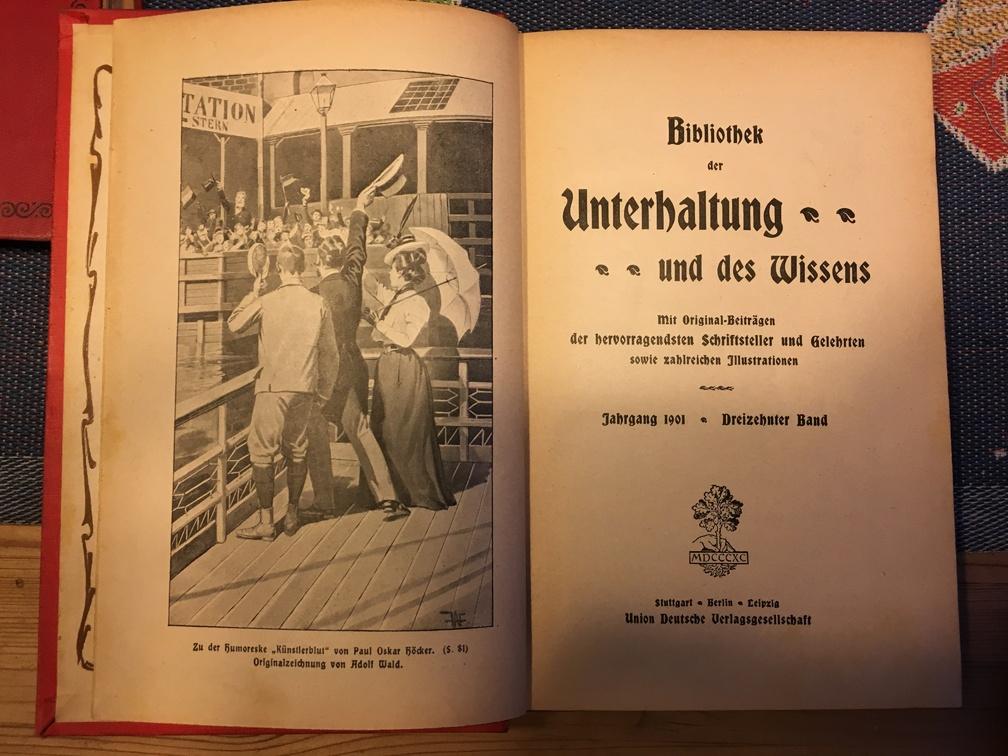 """""""Bibliothek der Unterhaltung und des Wissens"""" - A book from 1901"""